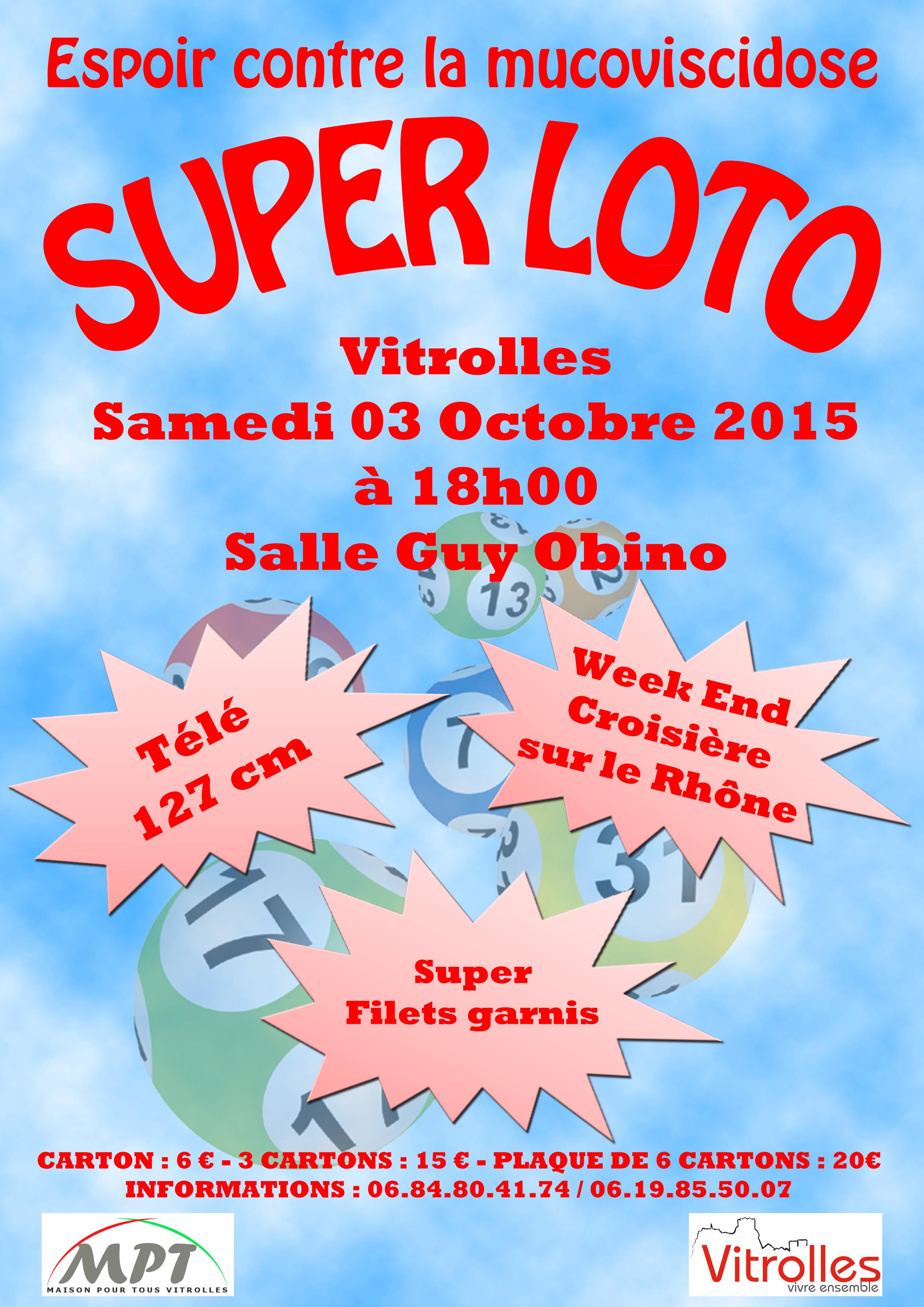 Samedi 3 Octobre : 18 heures – LOTO a Vitrolles Salle des Fêtes Guy Obino